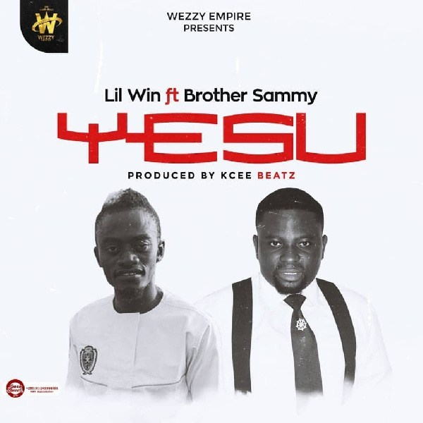 Download : Lil Win Ft. Brother Sammy – Yesu (Prod. By KC Beatz)